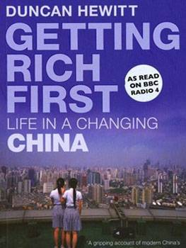 2007: Getting Rich First, Duncan Hewitt (Author)