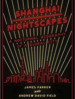 2015:Shanghai Nightscapes, Andrew Field (Author)